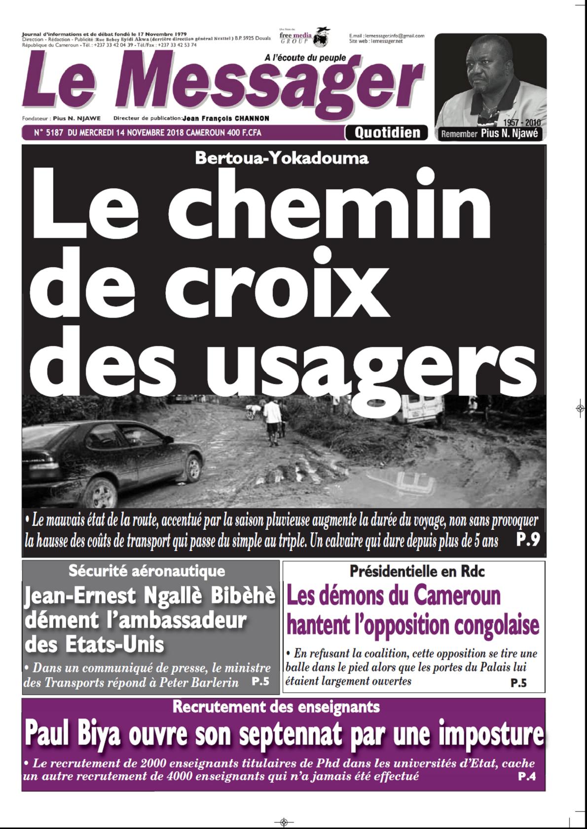 cameroun   journal le messager parution 14 novembre 2018